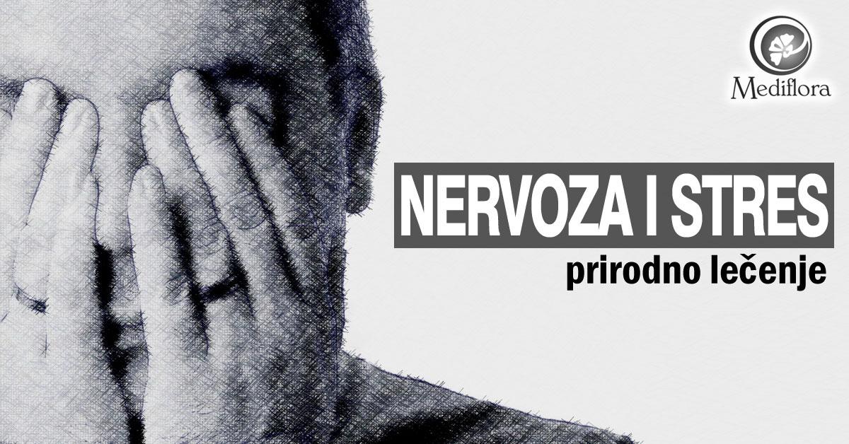 Nervoza i stres prirodno lečenje